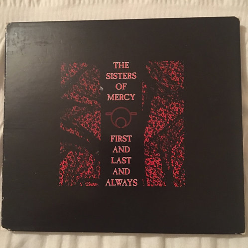 The Sisters of Mercy -First and Last and Always