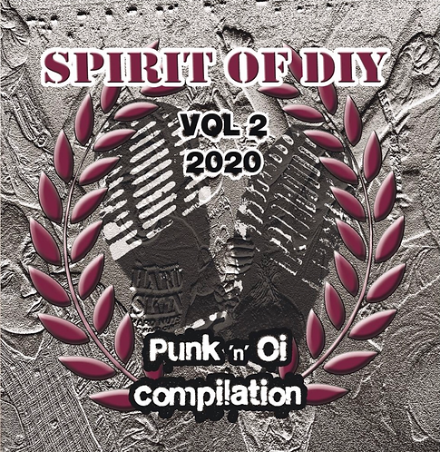 Spirit Of DIY Volume 2 Punk & Oi Comp 2020 CD