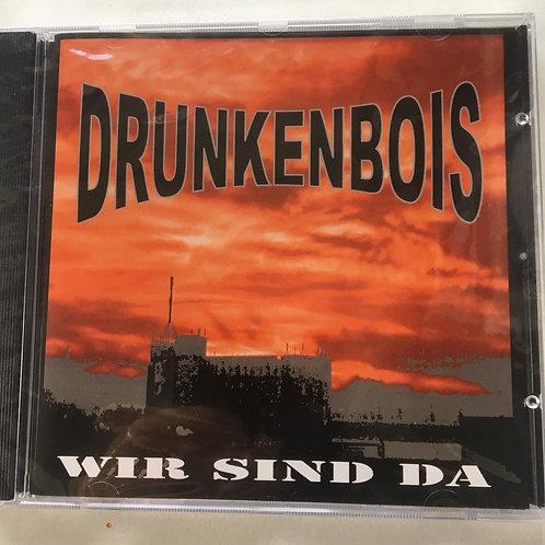 Drunkenbois - Wir Sind Da - Cd