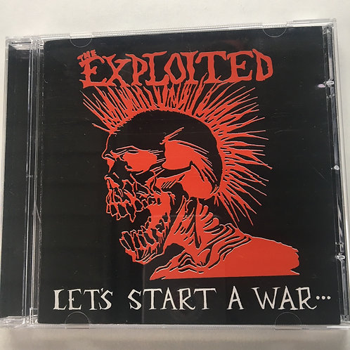 The Exploited - Lets Start A War CD