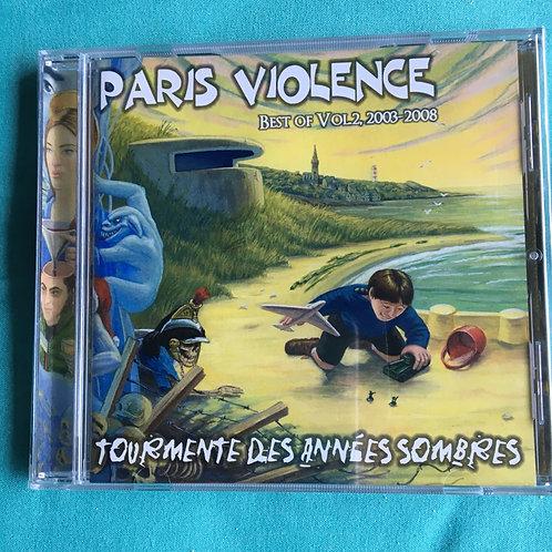 Paris Violence - Tourmente des annees sombres