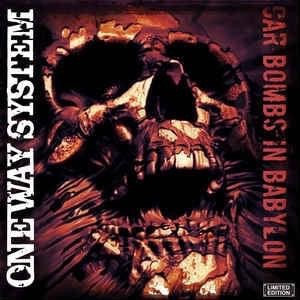 One Way System - Car Bombs in Babylon CD