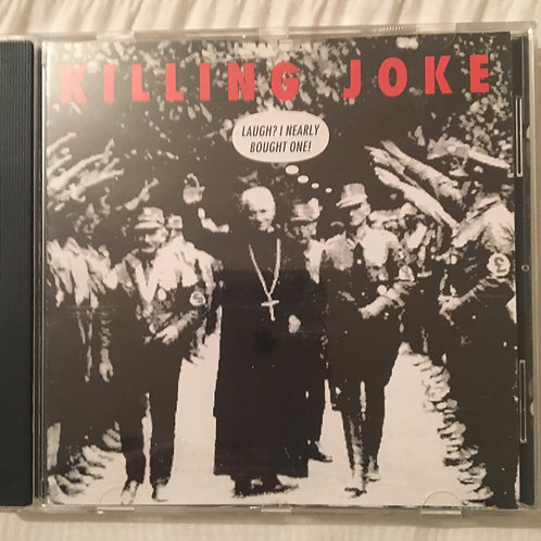 Killing Joke -Laugh I Nearly bought one!