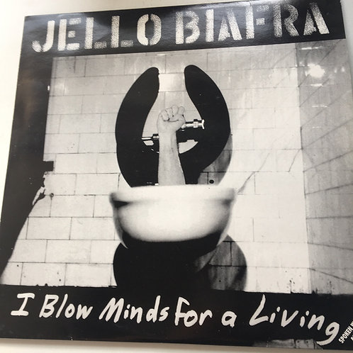Jello Biafra - I Blow minds for a Living spoken word album