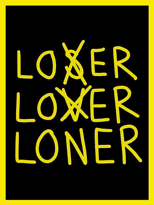 For The Loners Poster #1