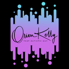 Podcast with That Autistic Guy, Orion Kelly - What it's like to be the mother of a child with autism