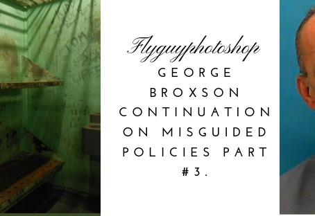 George Broxson on Misguided Policies Part #3.