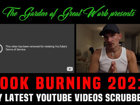 Book Burning 2021: My Vaccine Videos Disappearing from YouTube Under Medical Misinformation Policy