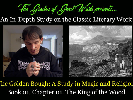 The Golden Bough - A Study in Magic and Religion. Study Course 01.01. The King of the Wood