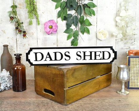 mini sign dads shed