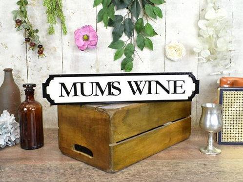 mini sign mums wine