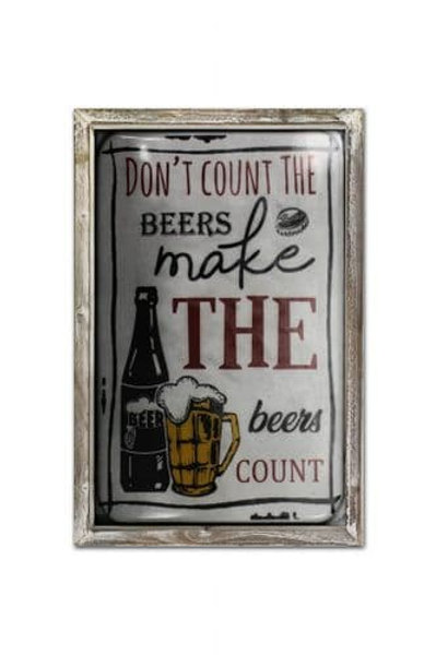 DONT COUNT THE BEERS  WALL PLAQUE