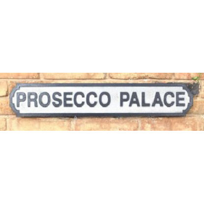 VINTAGE SIGN PROSECCO PALACE