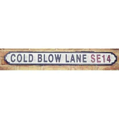 VINTAGE SIGN COLD BLOW LANE SE14