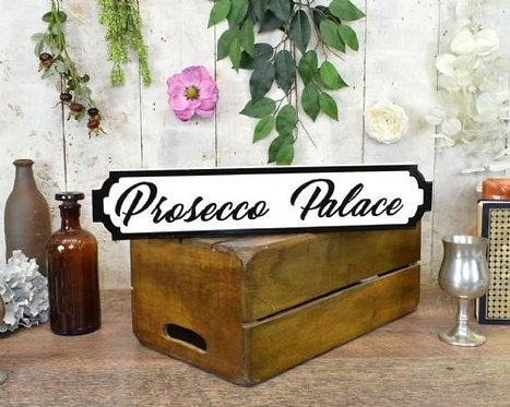 mini sign prosecco palace