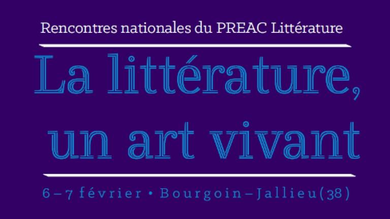 PREAC Littérature - 6 et 7 février 2020 à Bourgoin-Jallieu