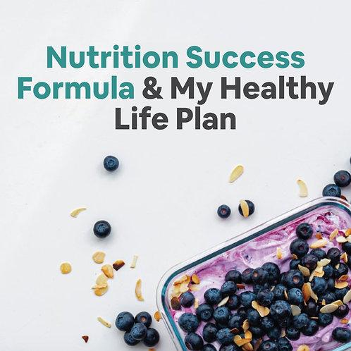 Nutrition Success Formula & My Healthy Life Plan
