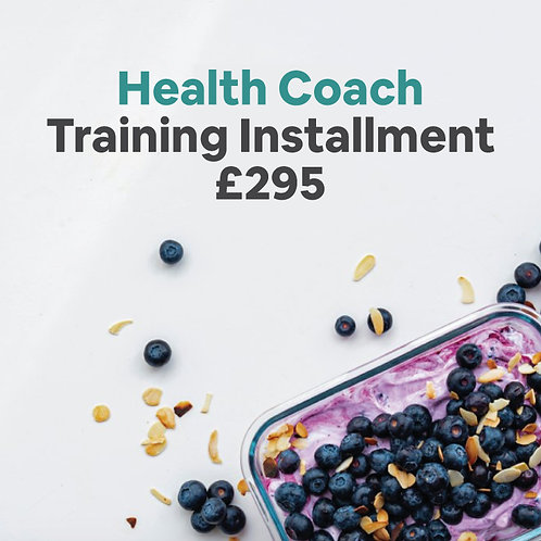 Health Coach Training Installment