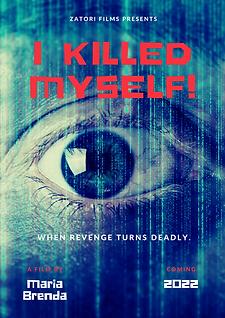I killed Myself Poster.png