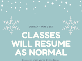 Jan 31st classes will resume as normal!