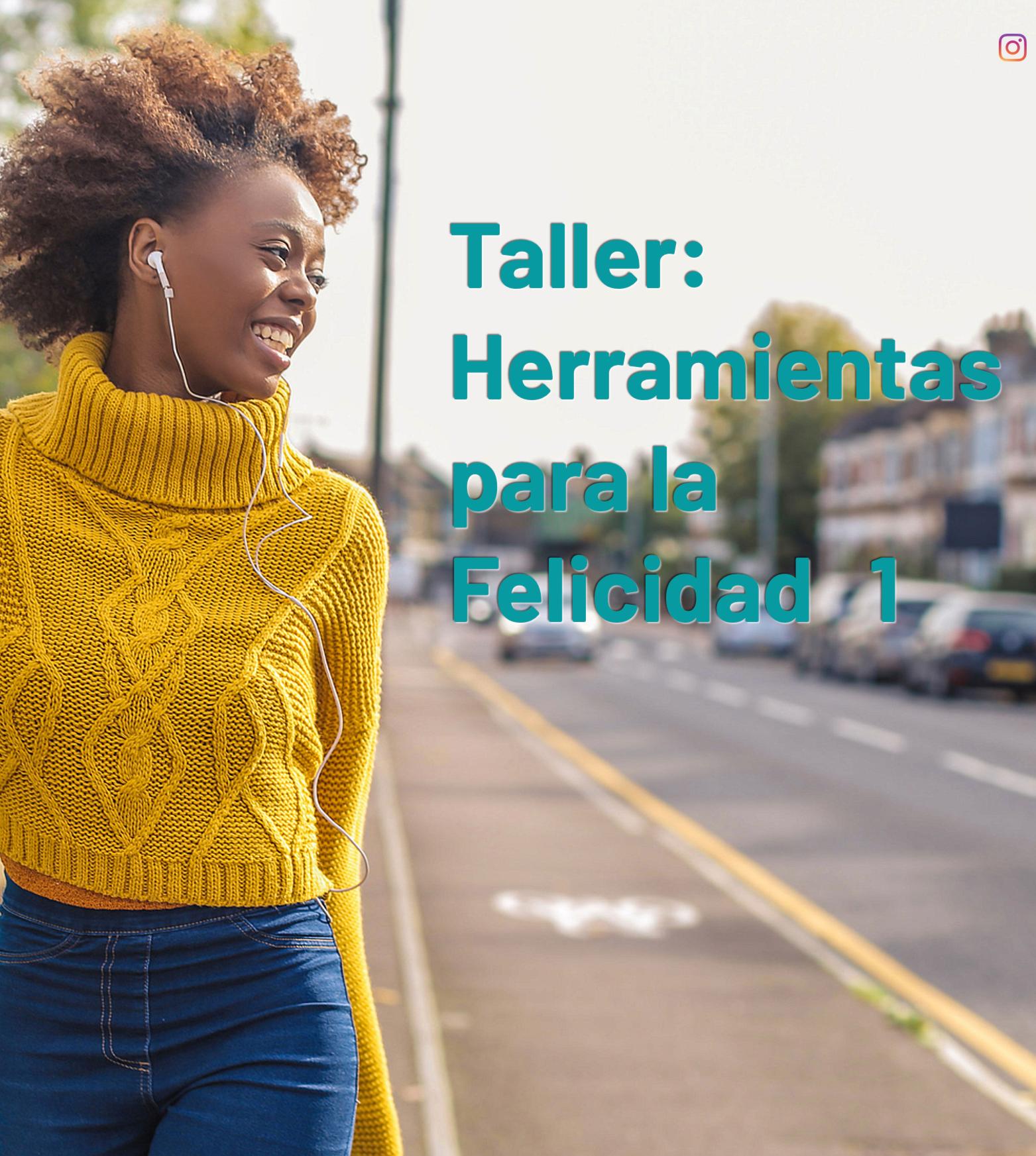 Copy of Herramientas para la Felicidad 2a parte