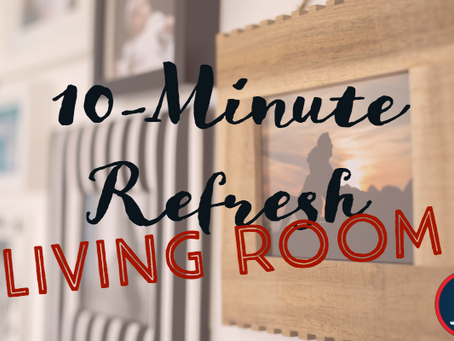Our Favorite 10-Minute Living Room Refresh Projects