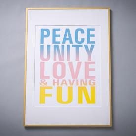 Peace Unity Love & Having Fun