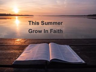 This Summer - Grow in Faith