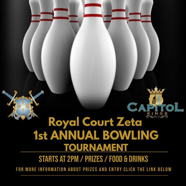 Royal Court Zeta 1st Annual Bowling Tournament
