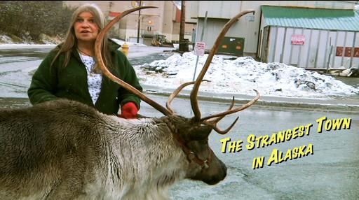 The Strangest Town in Alaska