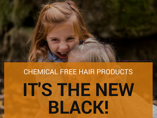 Why Chemical Free Hair Products Is The New Black!