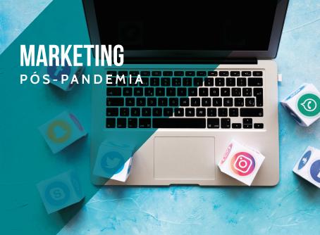 Marketing Pós-Pandemia