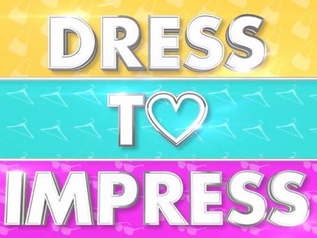 Dress to Impress 2 - ITV2