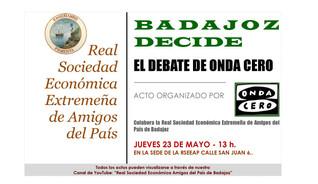 Badajoz decide. El debate de Onda Cero, 23/05/19 13.00 h.