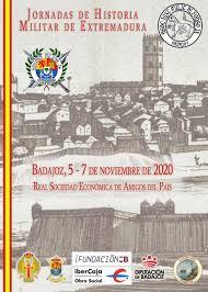 Jornadas de Historia Militar de Extremadura. 5, 6 y 7 de noviembre de 2020