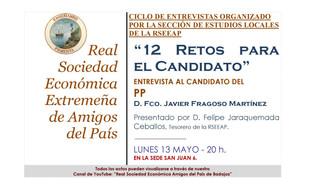 """""""12 retos para el candidato"""" D. Francisco J. Fragoso Martínez. 13/05/2019 20.00 h."""