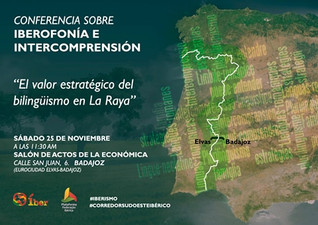"""Conferencia """"El valor estratégico del bilingüismo en La Raya"""" 25/11/2017 11.30 h."""