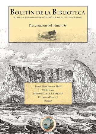 Presentación del Boletín de la Biblioteca de la RSEEAP, nº 6. 18/06/2018, 20.00 h.