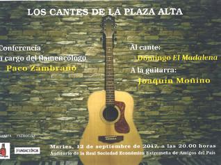 "Conferencia ""Los cantes de la Plaza Alta"", Francisco Zambrano 12/09/2017 20.00 h."