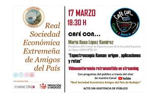 """""""Espectroscopía Raman: origen, aplicaciones y retos"""" María Rosa López Ramírez, 17/03/2021 18.30 h."""