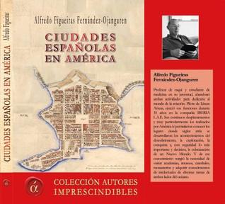 """Presentación del libro """"Ciudades españolas en América"""". Jueves 23/03/2017"""