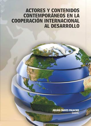 """Presentación del libro """"Actores y contenidos contemporáneos en la cooperación internacional al desar"""