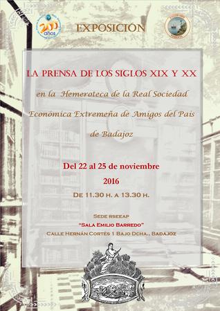 """""""La prensa de los siglos XIX y XX en la Hemeroteca de la RSEEAP"""" 22 al 25 de noviembre de 2016"""