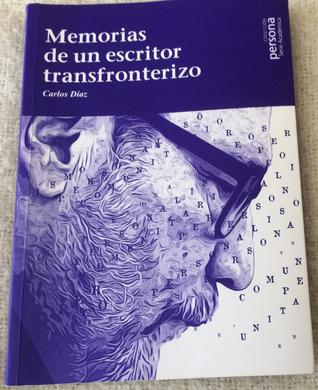 """Presentación del libro """"Memorias de un escritor transfronterizo"""", D. Carlos Díaz. 10/03/2020, 20.00"""