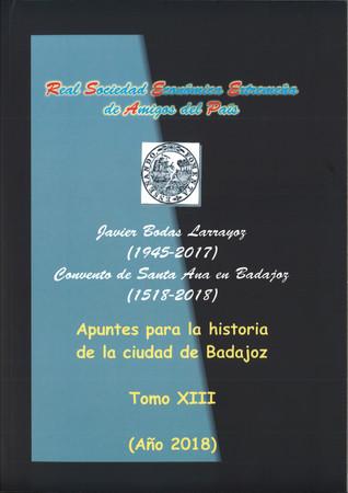 """Presentación del Tomo XIII de """"Apuntes para la Historia de la Ciudad de Badajoz"""", 18.30 h."""