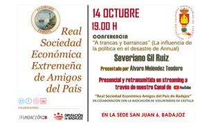 """""""A trancas y barrancas"""" Influencia de la política en el desastre de Annual. Severiano Gil 14/10/2021"""