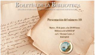 Presentación del Boletín de la Biblioteca de la RSEEAP nº 10. 18/06/2019, 20.00 h.