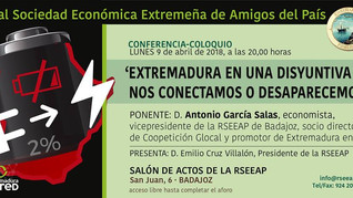 """Conferencia: """"Extremadura en una disyuntiva nos conectamos o desaparecemos"""" de D. Antonio García Sal"""
