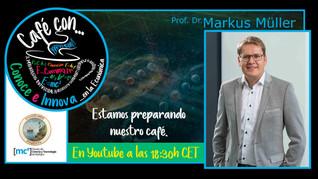 Café con... Markus Müller 17/02/2021, 18.30 h.