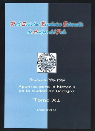 """Presentación Tomo XI """"Apuntes para la historia de la ciudad de Badajoz"""" 15/12/2016 20.00 h"""
